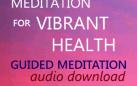Beginners Meditation for Vibrant Health