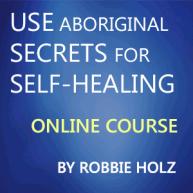 Use-Aboriginal-Secrets-for-Self-Healing
